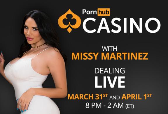 PornHub Casino invites Missy Martinez