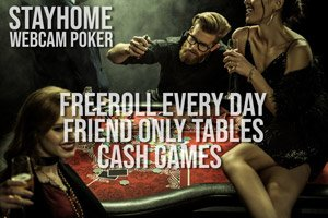 stayathome webcam poker